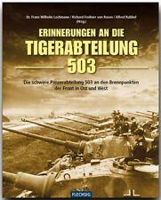 Erinnerungen an die Tiger-Abteilung 503 schwere Panzerabteilung Königstiger NEU