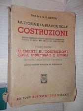 LA TEORIA E LA PRATICA NELLE COSTRUZIONI Vol 2 ELEMENTI DI COSTRUZIONI Ormea di