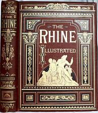 """1878 1stED THE RHINE FROM ITS SOURCE TO THE SEA NEAR FINE LG 14""""x10"""" ILLUSTRATED"""