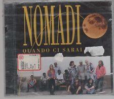 I NOMADI QUANDO CI SAREMO CD F.C. SIGILLATO!!!