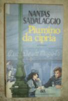 NANTAS SALVALAGGIO - PIUMINO DA CIPRIA - ED:BUR - ANNO:1987  (FT)