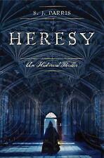 Heresy (Giordano Bruno, Book 1) S. J. Parris Hardcover