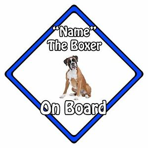 Personalised Dog On Board Car Safety Sign - Boxer On Board Blue