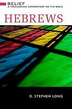 (New) Hebrews: Belief - A Theological Commentary on the Bible