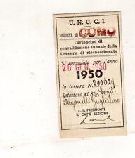 tessera UNIONE NAZIONALE UFFICIALI IN CONGEDO D'ITALIA 1950  U.N.U.C.I.  COMO