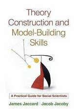 Theory Construction and Model-Building Skills: A Practical Guide for Social Scie