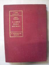 TOMBARI F.  LIBRO DEGLI ANIMALI  ED.A.MONDARI  1935