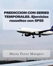 PREDICCION con SERIES TEMPORALES. Ejercicios Resueltos con SPSS by Maria...