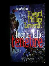 Howard P. Lovecraft, Incubi dalle tenebre, Fanucci