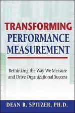 Transforming Performance Measurement- Dean R. Spitzer, PH.D.