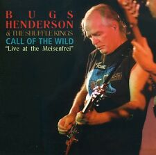 Bugs Henderson, Hend - Call of the Wild-Live at Meisenfrei [New CD]
