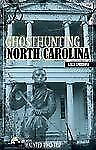 Ghosthunting North Carolina (America's Haunted Road Trip)-ExLibrary