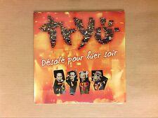 CD SINGLE 4 TITRES / TRYO / DESOLE POUR HIER SOIR / NEUF SOUS CELLO