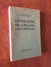 A. RIVOALLAN - LITTÉRATURE IRLANDAISE CONTEMPORAINE - HACHETTE, 1939-IRLANDE