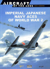 Aircraft Of The Aces: Men And Legends 4: Imperial Japanese Navy Aces Of World ..