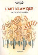 ART ISLAMIQUE BASSIN MEDITERRANEEN FLAMMARION + PARIS POSTER GUIDE
