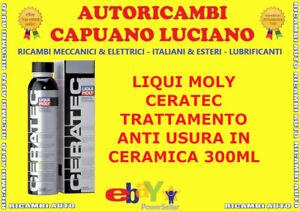 CERATEC LIQUI MOLY ANTIUSURA TRATTAMENTO CERAMICO 300ML MOTORI CAMBI MANUALI