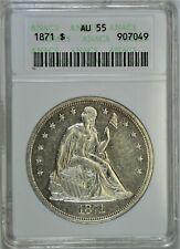 1871 Seated Dollar ANACS AU55