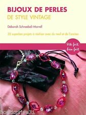 Livre créations - Bijoux de perles de style vintage - 35 projets à réaliser.....