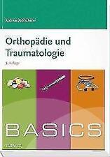 BASICS Orthopädie und Traumatologie von Andreas Ficklscherer (2017, Taschenbuch)