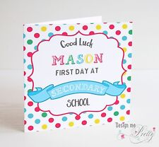 PERSONALISED FIRST DAY AT SECONDARY SCHOOL Card Girl Or Boy