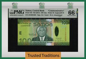 TT PK 44b ND (2017) SAMOA CENTRAL BANK 100 TALA PMG 66 EPQ GEM UNCIRCULATED!