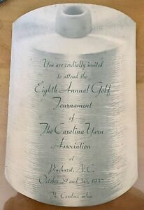 Orig.1937 Pinehurst NC GOLF TOURNAMENT INVITATION -The Carolina Yarn Association