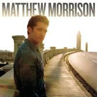 Matthew Morrison - Audio CD By Matthew Morrison - VERY GOOD