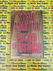 book libro PUNTO DI FUSIONE romanzo STEVE MARTIN 1999 LONGANESI & C.  (L44)