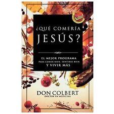 ¿Que comeria Jesus?: El programa vital para comer bien, sentirse bien,-ExLibrary