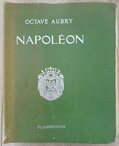 R85 Octave Aubry Napoléon ed flammarion 1936 bien illustrée en l'état