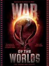 War of the Worlds: The Shooting Script (Newmarket Shooting Script)