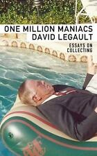 One Million Maniacs by David LeGault (2017, Paperback)