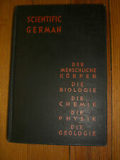 Scientific German - Curtis Vail-Appleton-Century-Crofts, New York, NY, 1938.
