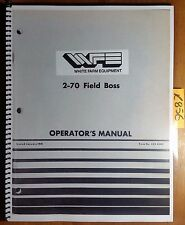 WFE White 2-70 Field Boss Tractor Owner's Operator's Manual 432 438C 1/81