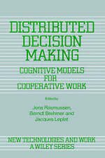 Distributed Decision Making: Cognitive Models for Cooperative Work-ExLibrary
