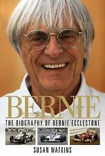 Bernie: The Biography of Bernie Ecclestone by Susan Watkins (Hardback, 2010)
