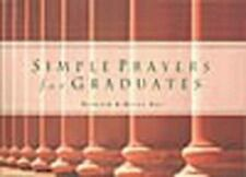 Simple Prayers for Graduates Boa, Kenneth Paperback Book New