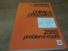 Collana SCHAUM Meislich Nechamkin CHIMICA ORGANICA 1^ ediz. Etas Libri 1980