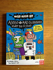 Mega Mash-Up: Aliens v Mad Scientists Under the Ocean by Nikalas Catlow