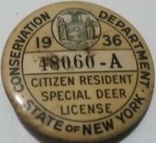 Vintage 1936 New York State Resident Special Deer License Pin Back License