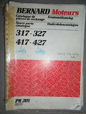 BERNARD moteur 317 327 417 427 : Catalogue pièces 1991