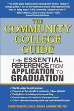 The Community College Guide: The Essential Reference from Application to Graduat