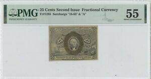"""Second Issue 25 Cents Fractional Surcharge """"18-63"""" & """"A"""" FR#1285 PMG 55"""