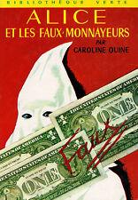 ALICE et les faux monnayeurs // Caroline QUINE // Bibliothèque Verte / 1 édition