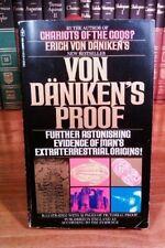 Von Daniken s Proof  Further Astonishing Evidence of Man s Extraterre
