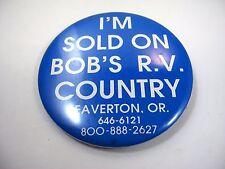 Collectible Pin Button: Bob's RV Country Beaverton Oregon Advertising