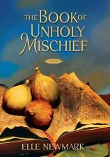 The Book of Unholy Mischief (hardcover)