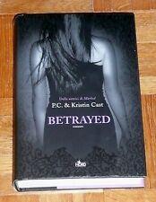 "P.C. & Kristin Cast ""BETRAYED"" Nord 1ªEd. (copertina rigida)"