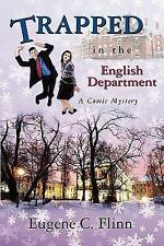 Trapped in the English Department : A Comic Mystery by Eugene Flinn (2009,...